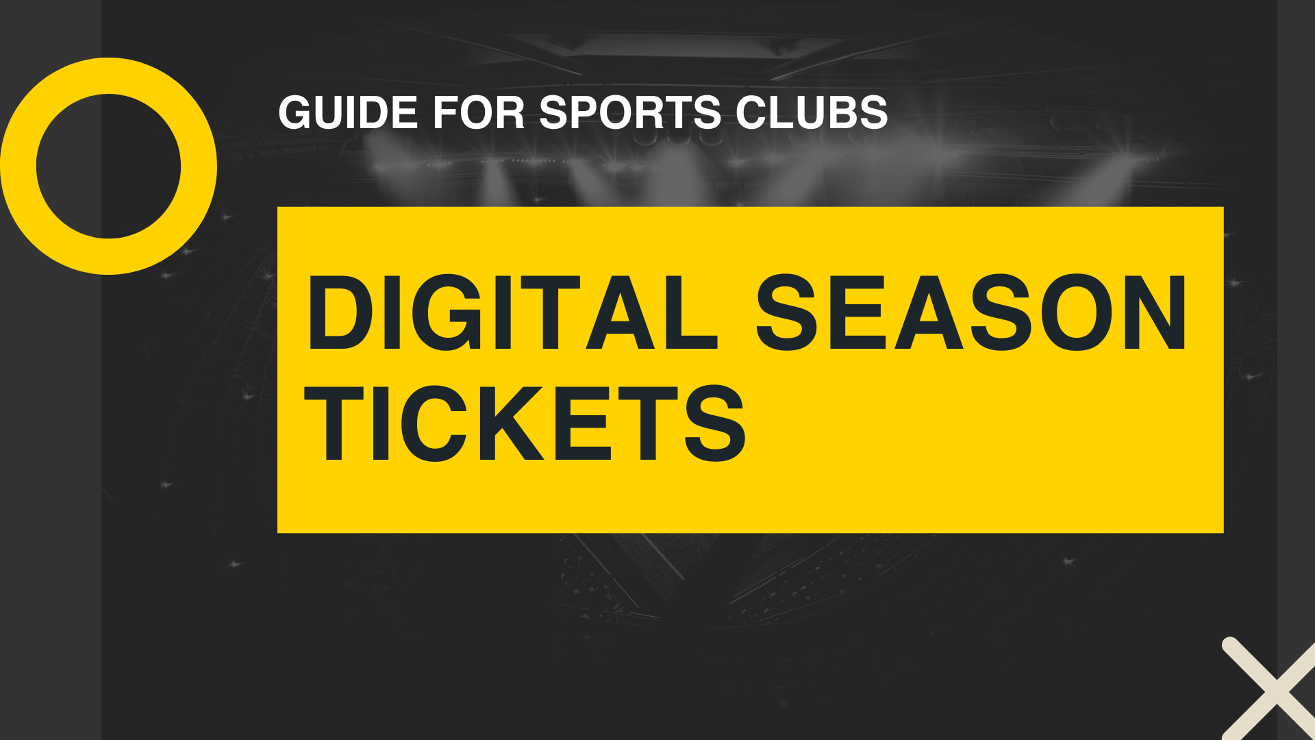 Digital season tickets guide for sports clubs