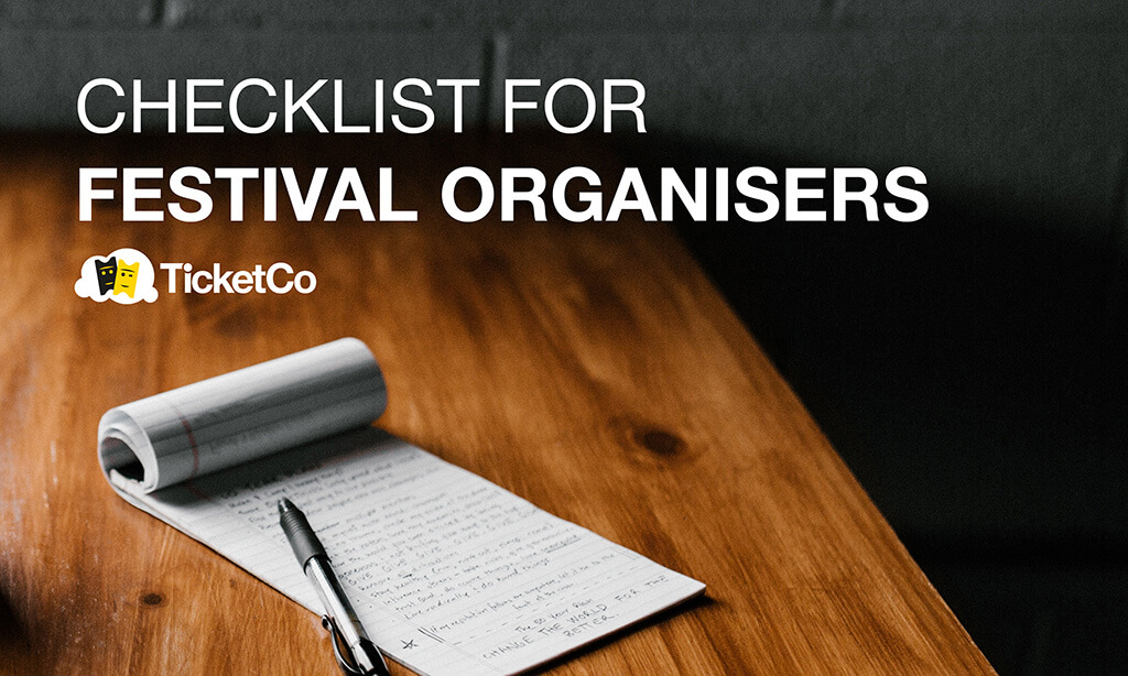 Download our checklist for festival planners and organisers