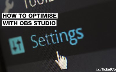 Get the most out of online broadcasting by optimising with OBS Studio
