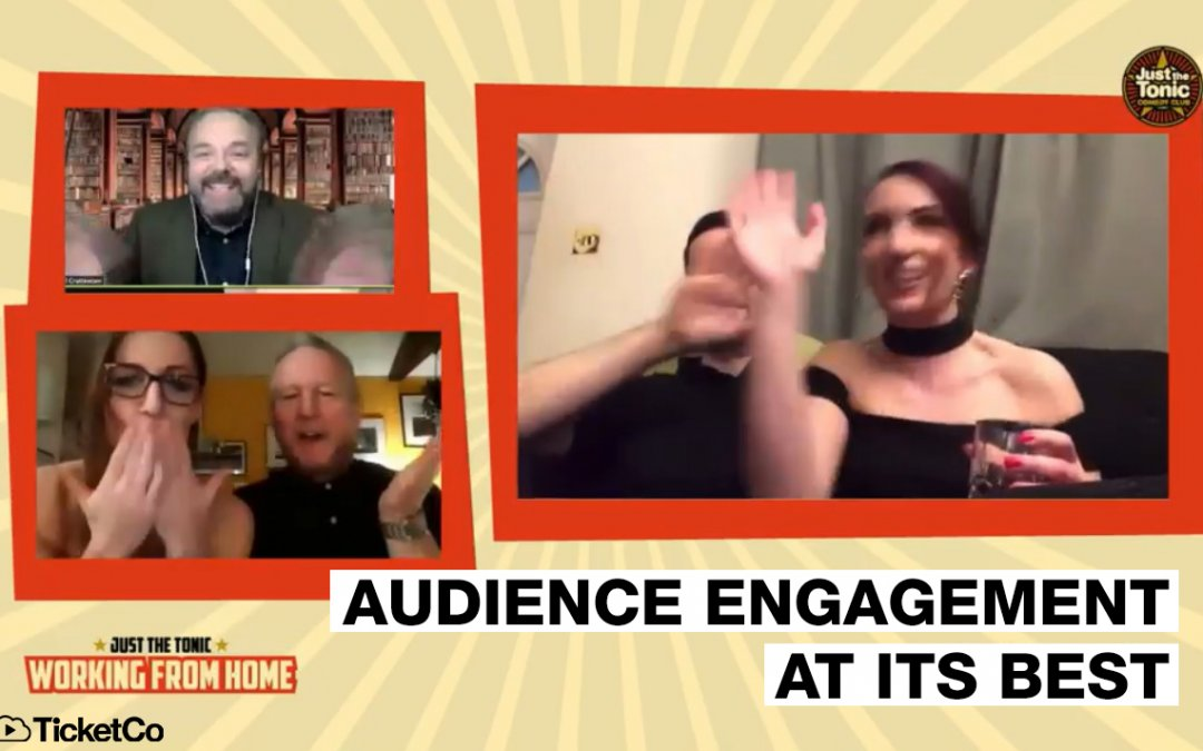 Just The Tonic put audience engagement at the heart of its digital comedy club